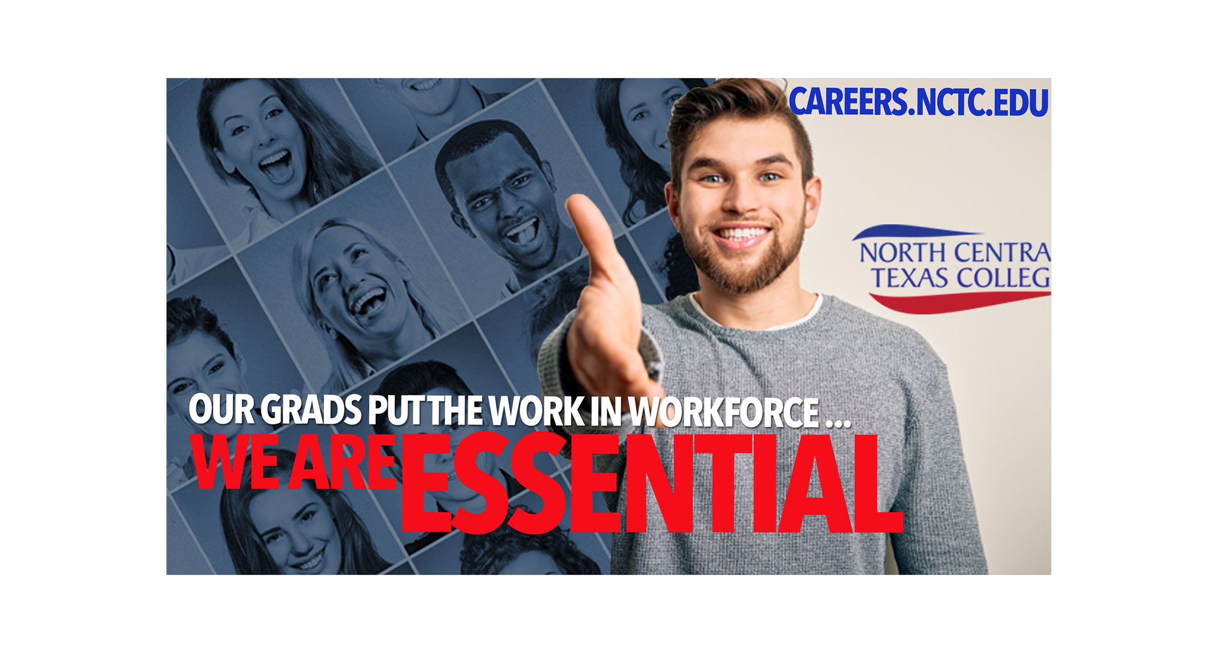 Our Grads Put the Work in Workforce... We Are Essential